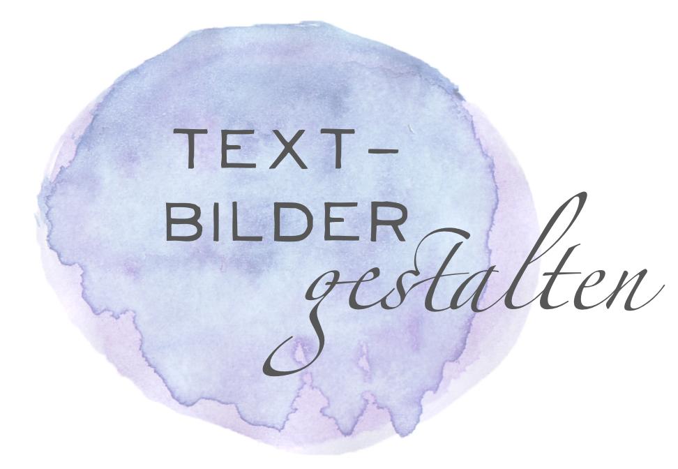 Martina Decker BeraTina Text-Bilder gestalten