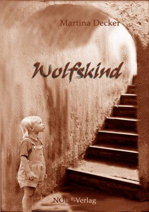 Wolfskind, ein Roman nicht nur für Bad Kreuznach, meint BeraTina