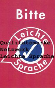 BeraTina Informationen zur Leichten Sprache hier das Prüfsiegel Netzwerk für Leichte Sprache