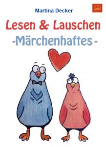 Cover Lesen un dLauschen Märchenhaftes Märchensammlung von Martina Decker