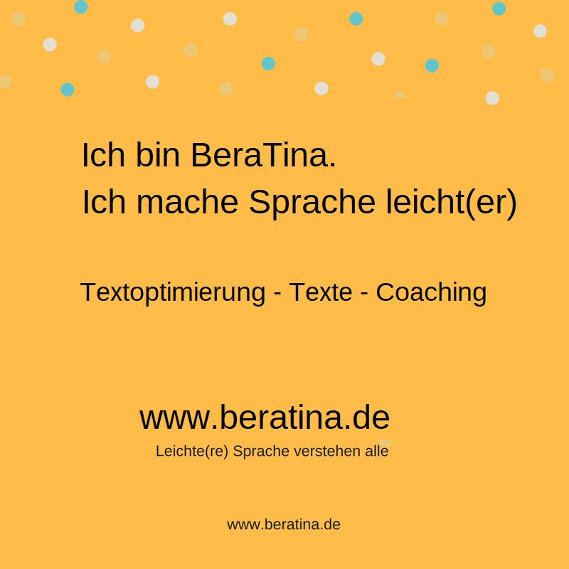 Ich bin BeraTina und ich mache Texte leichter und optimiere sie